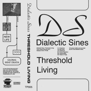 Dialectic Sines - Threshold Living (Back)