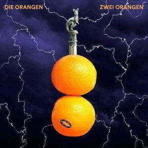 Die Orangen - Zwei Orangen