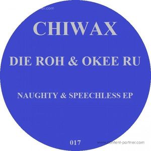 Die Roh & Okee Ru - Naughty And Speechless EP