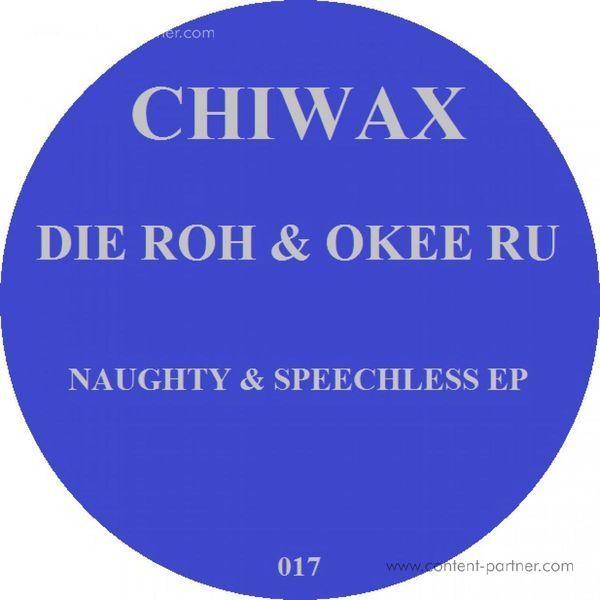 Die Roh & Okee Ru - Naughty And Speechless EP (Back)