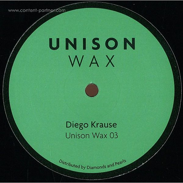 Diego Krause - Unison Wax 03 (Vinyl Only)