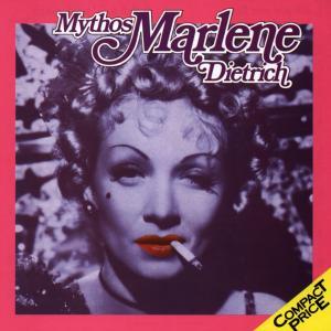 Dietrich,Marlene - Mythos Marlene Dietrich