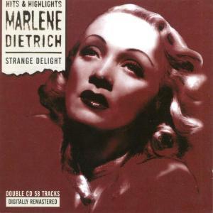 Dietrich,Marlene - Strange Delight
