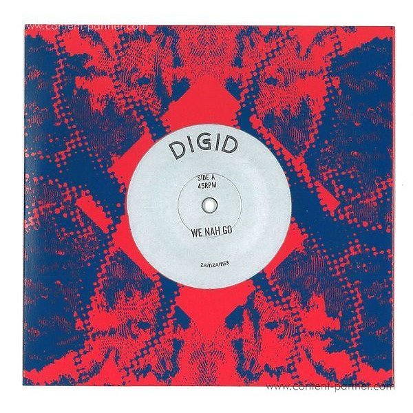 Digid - We Nah Go / Digital Time