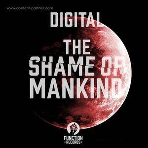Digital - The Shame Of Mankind