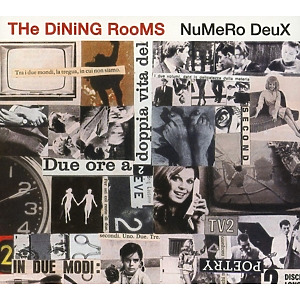 Dining Rooms,The - Numero Deux