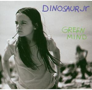 Dinosaur Jr. - Green Mind