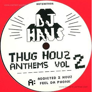 Dj Haus - Thug Houz Anthems Vol 2: Addicted 2 Hous