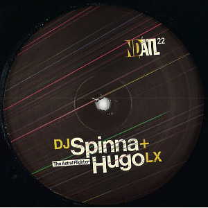 Dj Spinna & Hugo LX - The Astral Flight EP