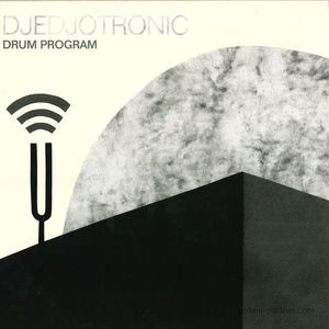 Djedjotronic - Drum Program EP
