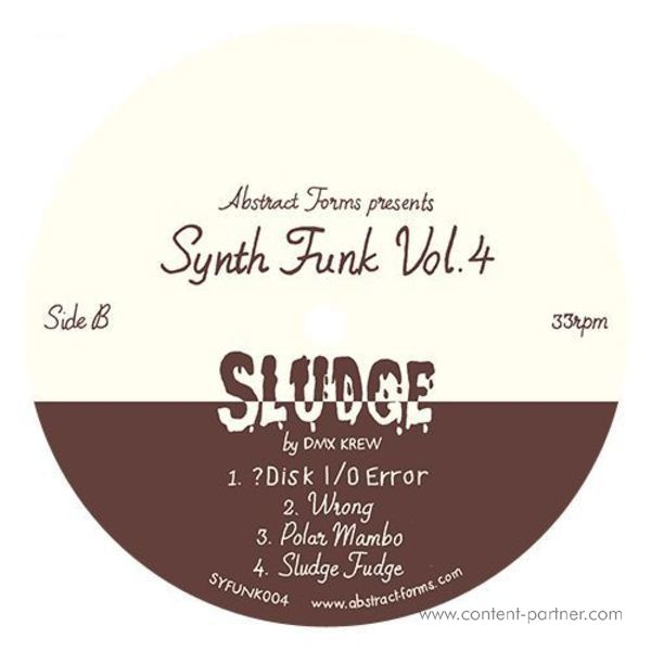 Dmx Krew - Abstract Forms Synth Funk Vol.4 - Sludge (Back)