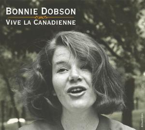 Dobson,Bonnie - Vive La Canadienne