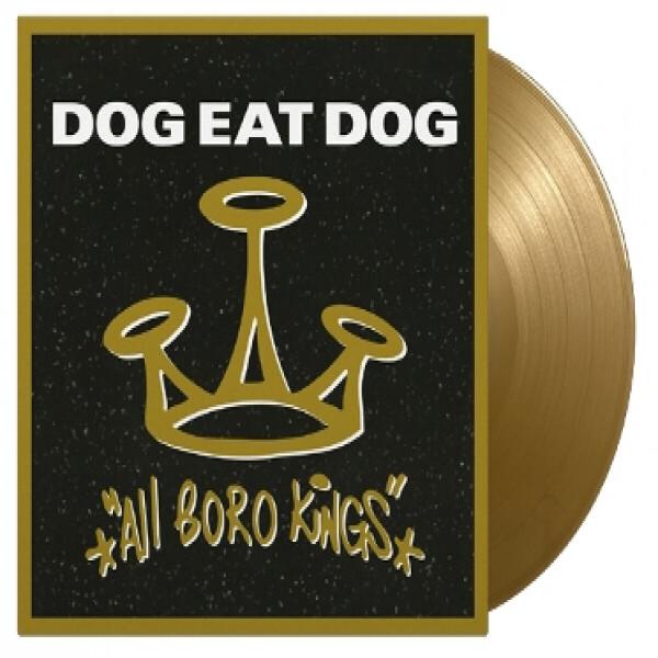 Dog Eat Dog - All Boro Kings (Ltd.180g Reissue LP on GOLD Vinyl)