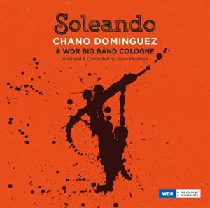 Dominguez,Chano/WDR Big Band Cologne - Soleando