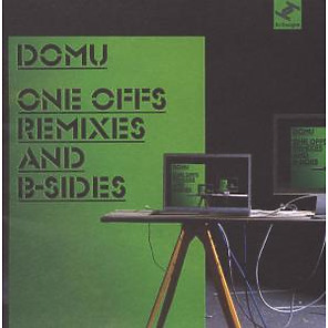 Domu - One Offs,Remixes And B Sides