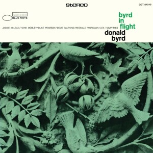 Donald Byrd - Byrd In Flight (Tone Poet Vinyl)