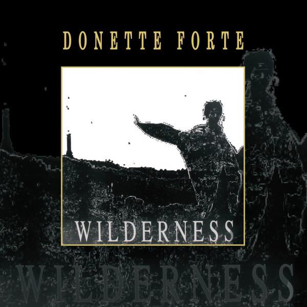 Donette Forte - Wilderness