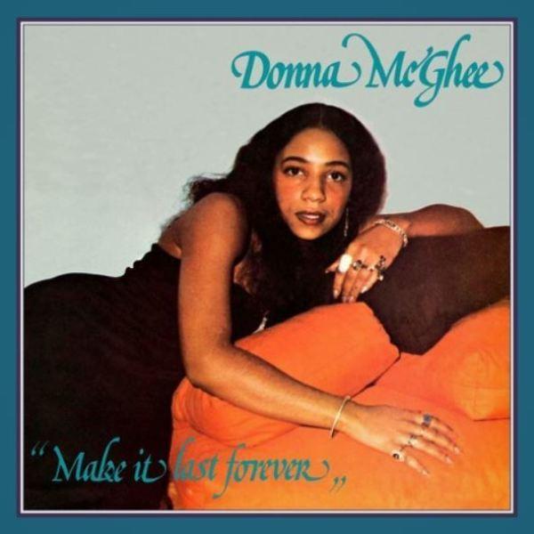 Donna McGhee - Make It Last Forever (Reissue)
