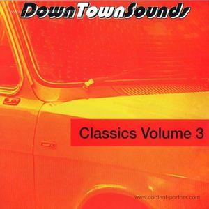 Downtown Sounds - Classics Vol. 3