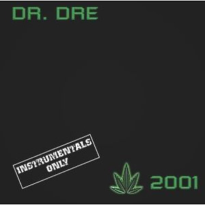 Dr. Dre - 2001 - Instrumental Versions (2LP)