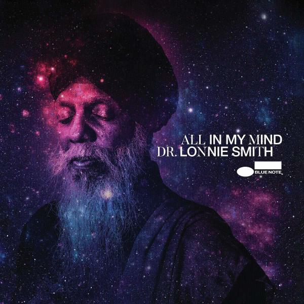 Dr. Lonnie Smith - All In My Mind  (Tone Poet Vinyl)