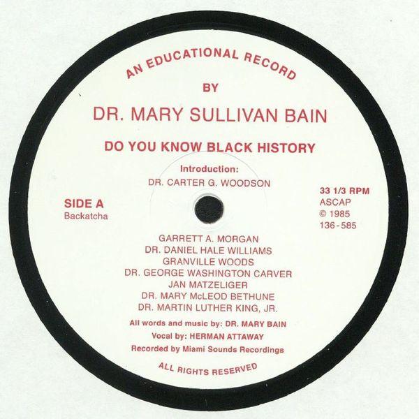 Dr Mary Sullivan Bain - Do You Know Black History