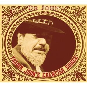 Dr.John - Trader John's crawfish soiree