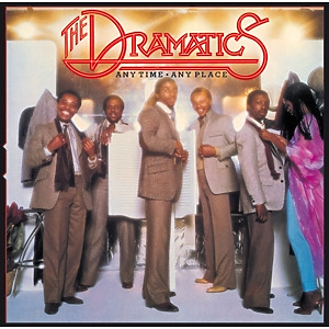 Dramatics,The - Anytime,Anyplace