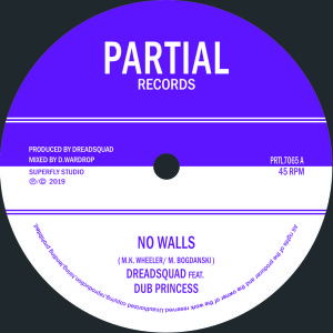Dreadsquad Feat. Dub Princess - No Walls