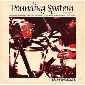 Dub Syndicate - The Pounding System (Reissue LP+MP3)