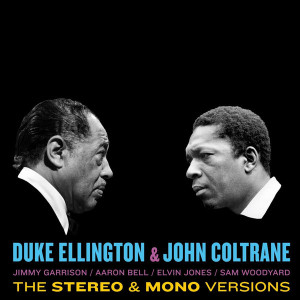 Duke Ellington & John Coltrane - Duke Ellington & John Coltrane (Stereo & Mono 2LP)