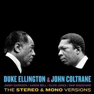 Duke Ellington & John Coltrane - Duke Ellington & John Coltrane (Stereo & Mono 2LP)