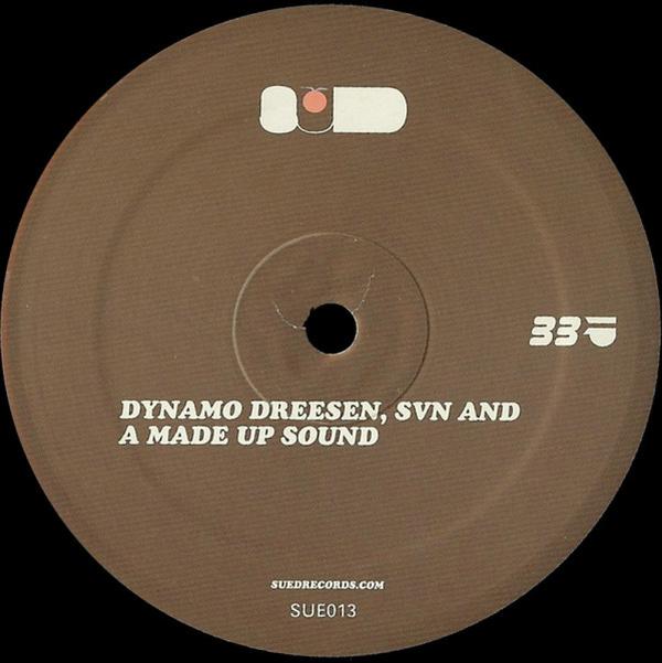 Dynamo Dreesen, SVN & A Made Up Sound - Sued 13 (Back)