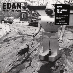 EDAN - Primitive Plus (2LP Reissue)