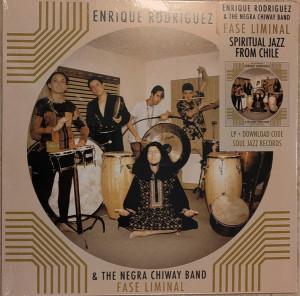 ENRIQUE RODRIGUEZ & THE NEGRA CHIWAY BAND - FASE LIMINAL (Ltd. Vinyl LP) (Back)