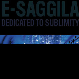 E-Saggila - Dedicated to Sublimity LP