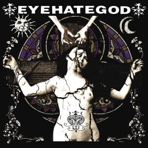 EYEHATEGOD - Eyehategod (Reissue LP, Gatefold)