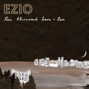 EZIO - Ten Thousand Bars-Live