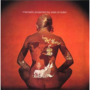 East Of Eden - Mercator Projected (Exp.& Rem.)