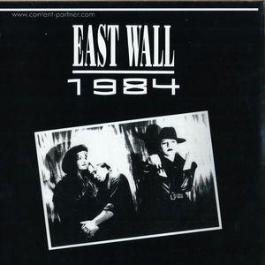 East Wall - 1984 (EP)