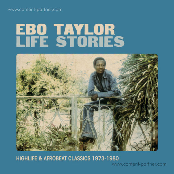 Ebo Taylor - Life Stories 1973 - 1980 (2LP repress/Gatefold) (Back)