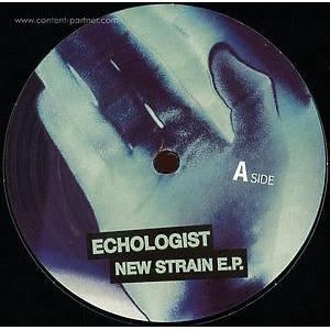 Echologist - New Strains Ep