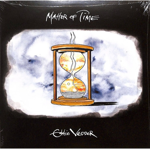 "Eddie Vedder - Matter of Time / Say Hi (Ltd. Ed. 7"" Vinyl)"