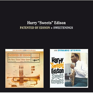 "Edison,Harry ""Sweets"" Quintet - Patented By Edison+Sweetenings"