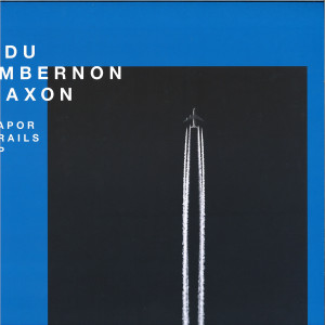 Edu Imbernon & Raxon - Vapor trails EP