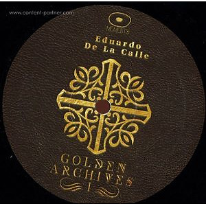 Eduardo De La Calle - The Golden Archives 1 EP
