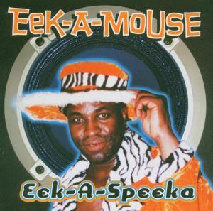 Eek-A-Mouse - Eek-A-Speeka