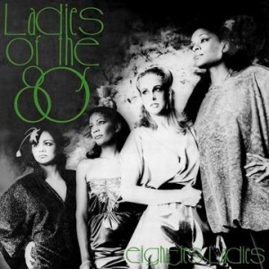 Eighties Ladies - Ladies of the Eighties (Rematsered)