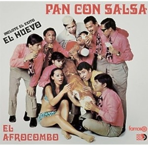 El Afrocombo - Pan Con Salsa (180g Reissue)
