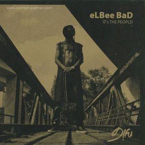 Elbee Bad - It's The People (Arttu Remix)